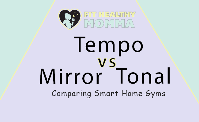 comparing smart home gyms - tempo, mirror, and tonal - which is best?