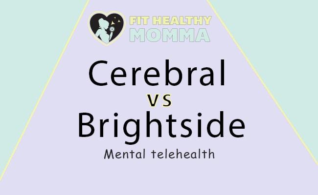 Comparing cerebral vs brightside featured image article