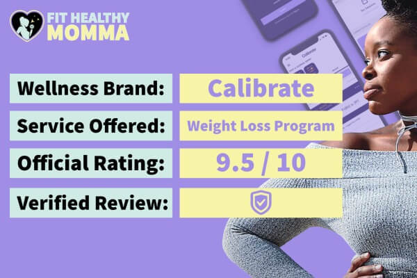 Calibrate is a 9.5/10 star rating by Fit Healthy Momma