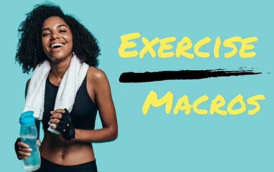 macros and exercise fitness